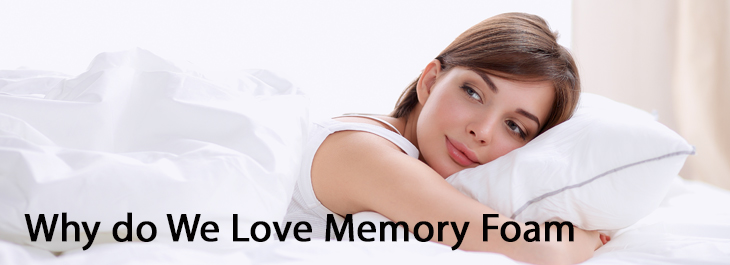 Why do We Love Memory Foam